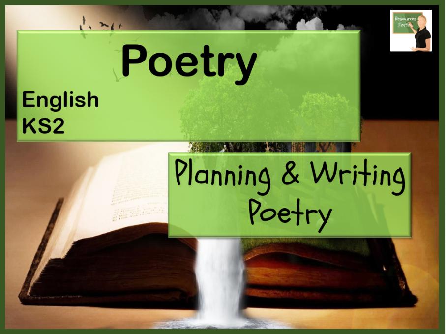 English KS2- Planning & writing poetry