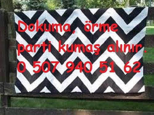 PARTİ KUMAŞ ALANLAR, 05079405162 İSTANBUL KUMAŞ ALANLAR.