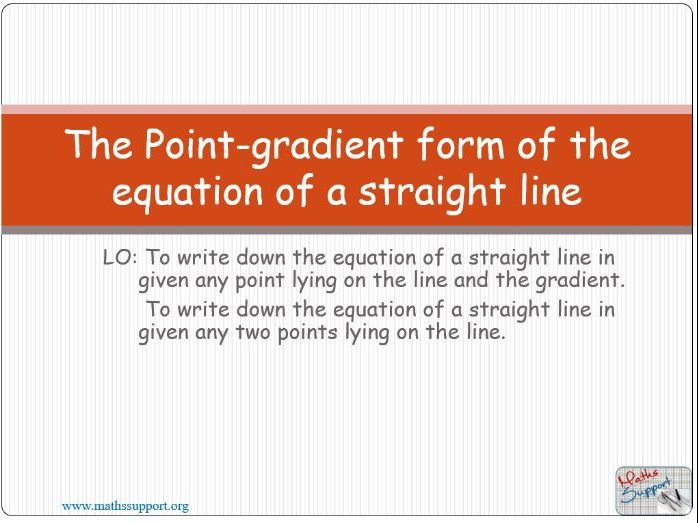 Equation of a straight line – Point-gradient form