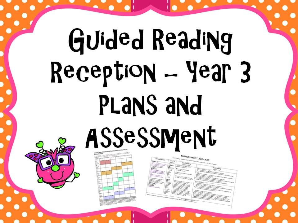 Guided Reading Assessment, Tracker and Plans