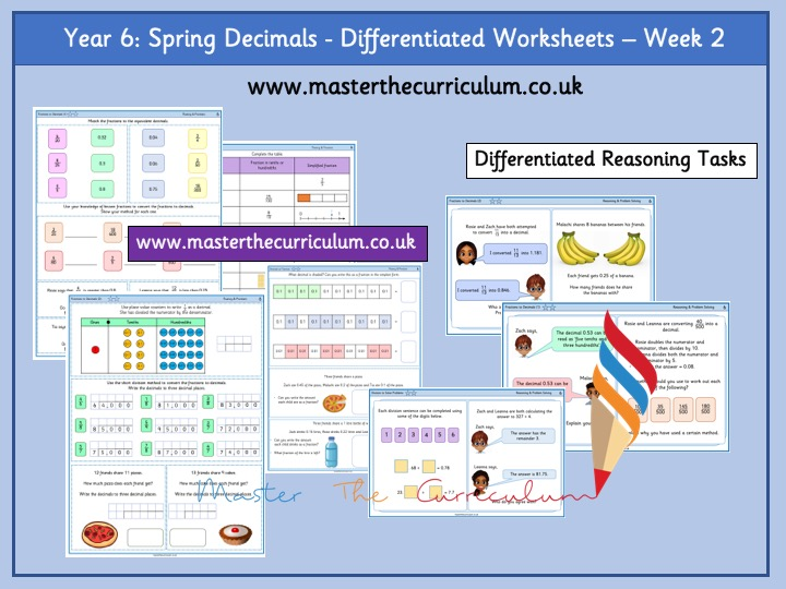 Year 6-Spring- Block 1- Decimals Differentiated Worksheets- White Rose Style - Week 2