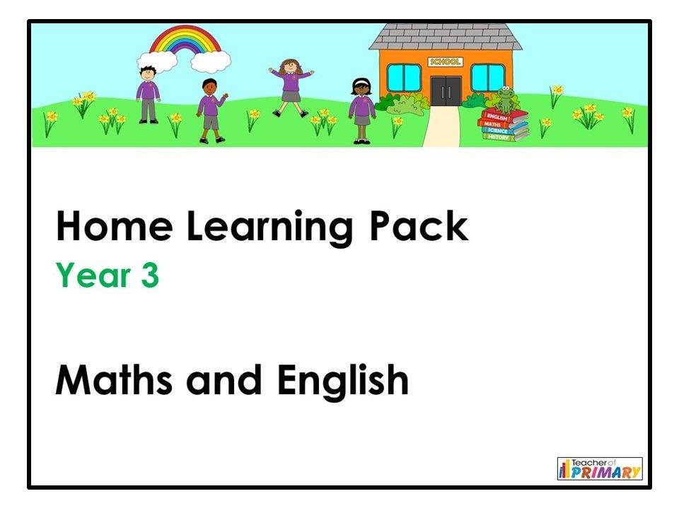 Year 3 Home Learning Pack - Maths and English