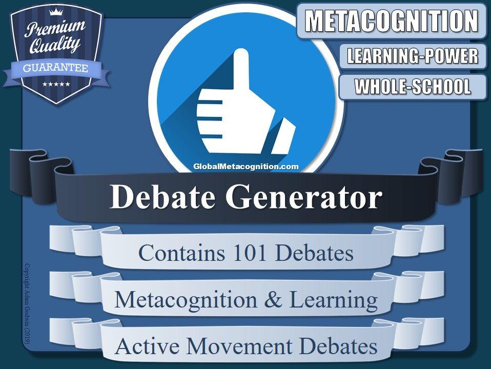 The Metacognitive Debate Generator [2/20]