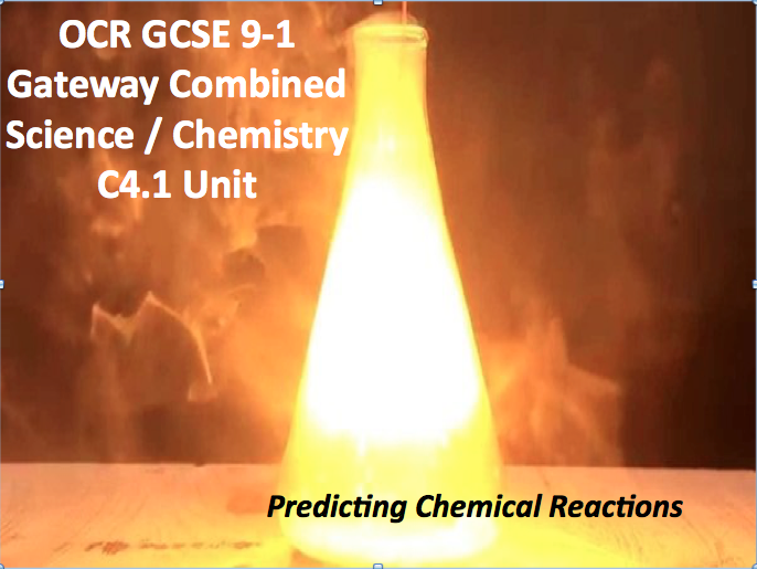 OCR GCSE 9-1 Gateway Combined Science / Chemistry C4.1 Unit