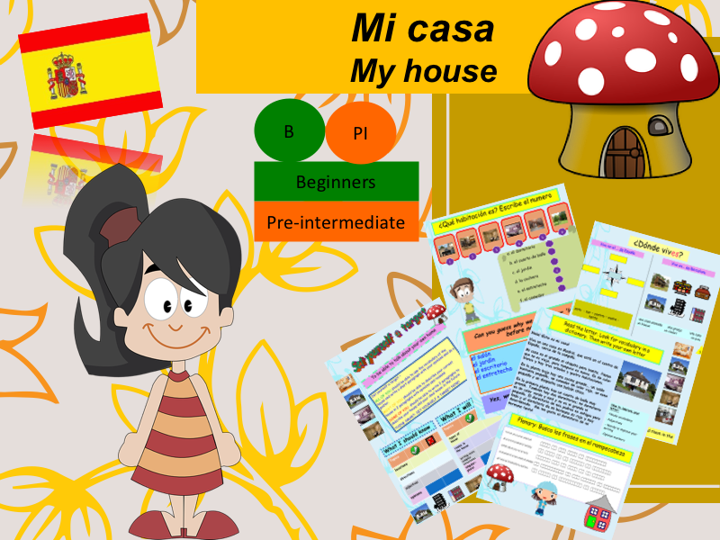 Describe your house in Spanish (lesson + exercices) / Mi casa