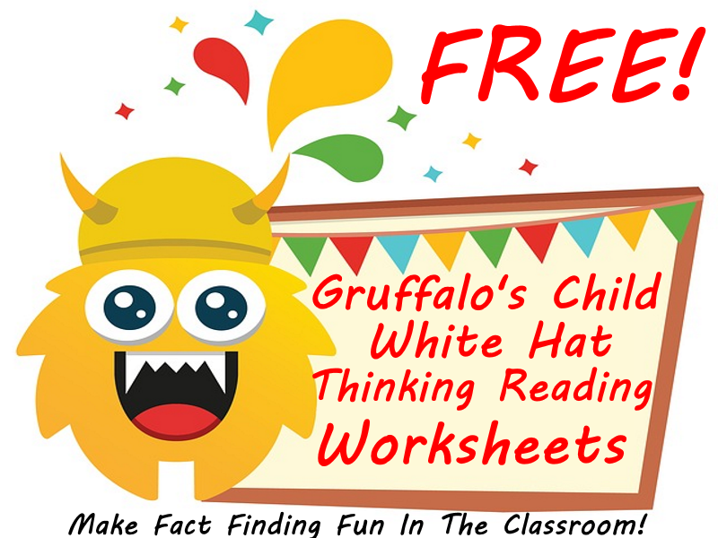 FREE - The Gruffalo's Child White Hat Thinking Worksheets - Make Fact Finding Fun In The Classroom!