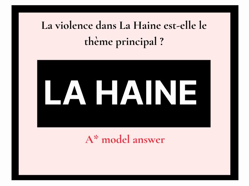 La Haine  violence thème principal (essay question) A level French