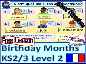 PRIMARY FRENCH LESSON (KS2/3): months, saying what month your birthday is in.