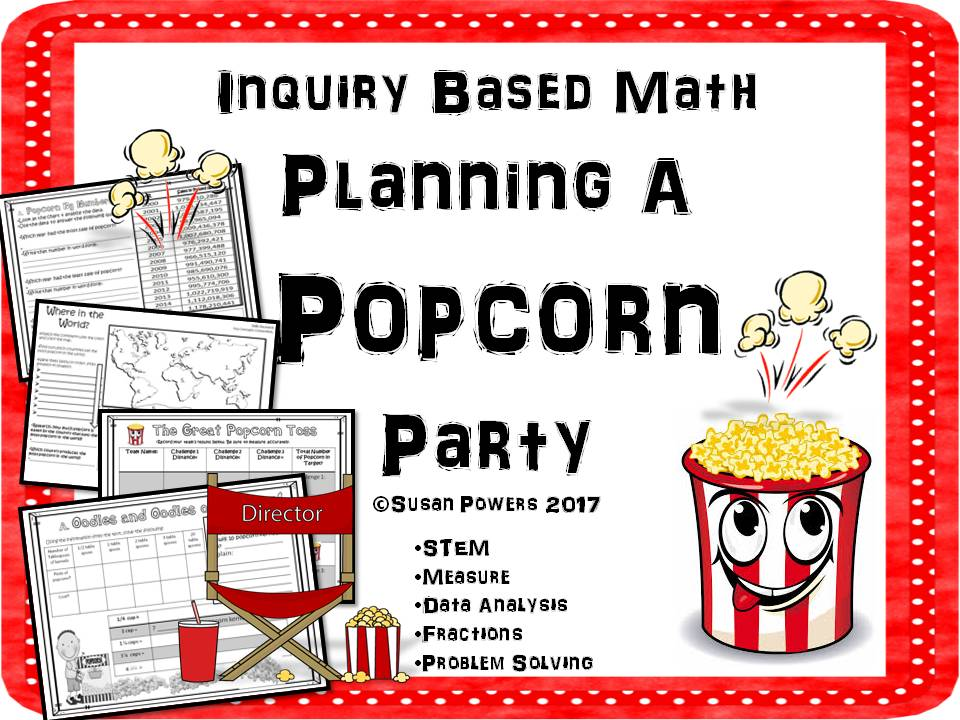 Plan A Popcorn Party Inquiry Based Math Project