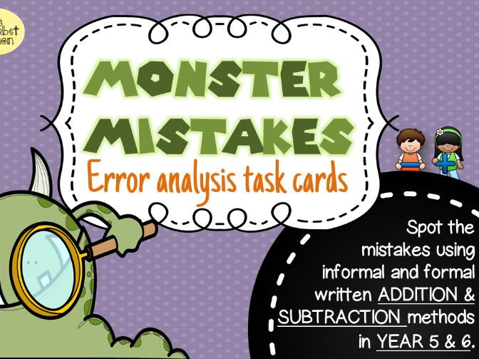 Error Analysis / Spot the Mistake Task Cards for Written Addition & Subtraction Methods Yr 5 & 6