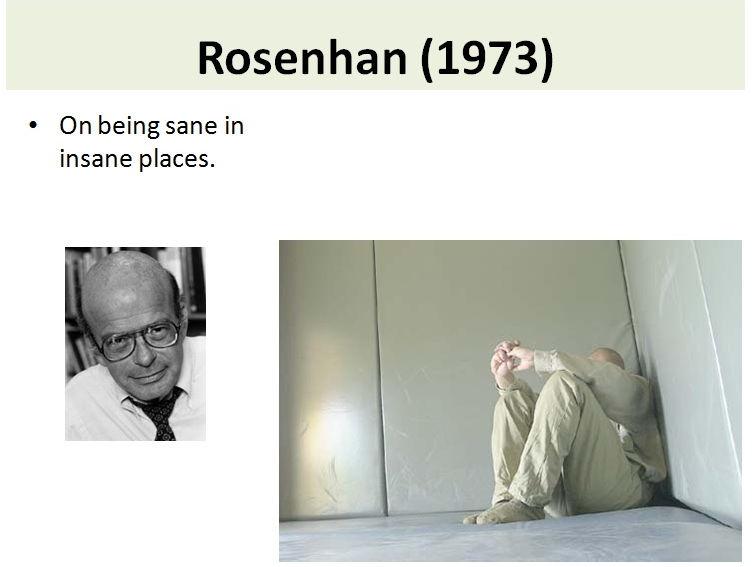 Rosenhan Study Activities - Clinical Psychology