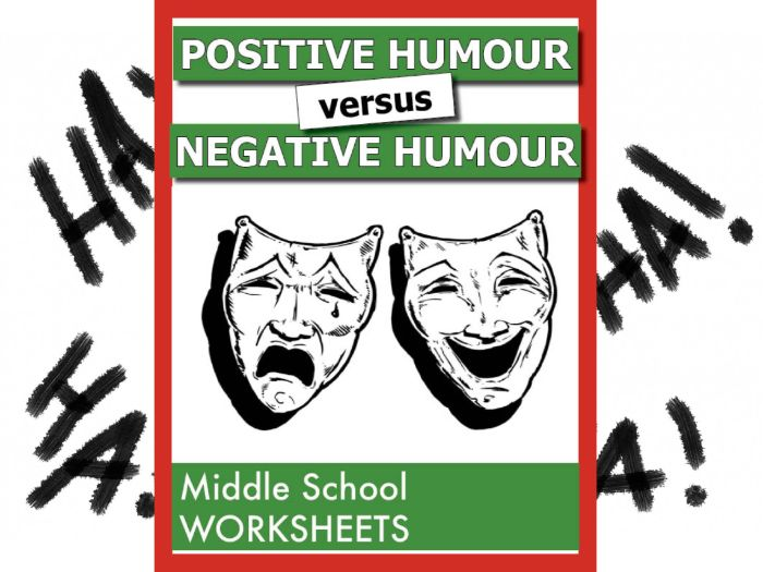 Negative versus Positive Humour ***BRAND NEW***
