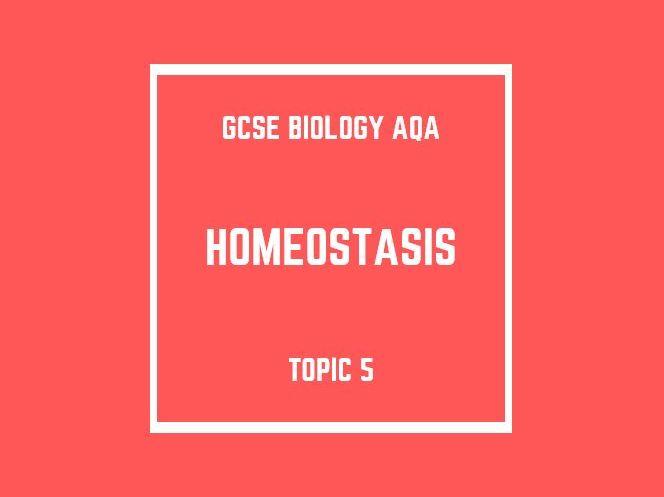 GCSE Biology AQA Topic 5: Homeostasis