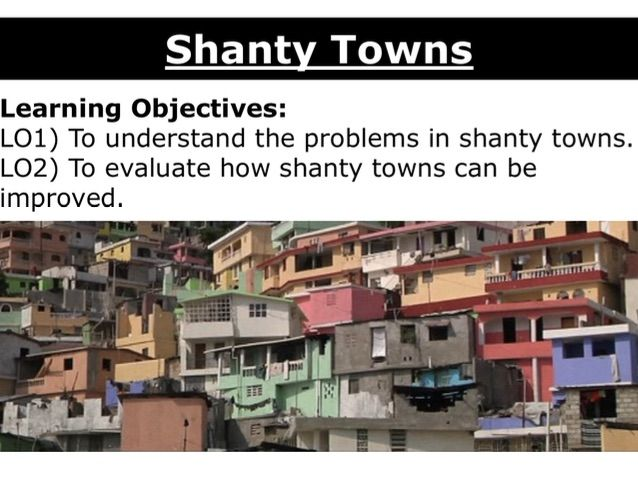 Shanty Towns