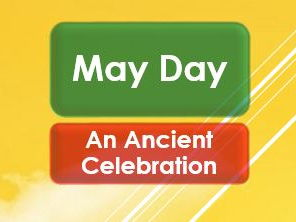 May Day: An Ancient Celebration