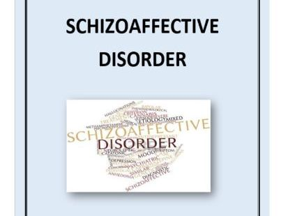 Schizoaffective Disorder Booklet/ Learning Resource