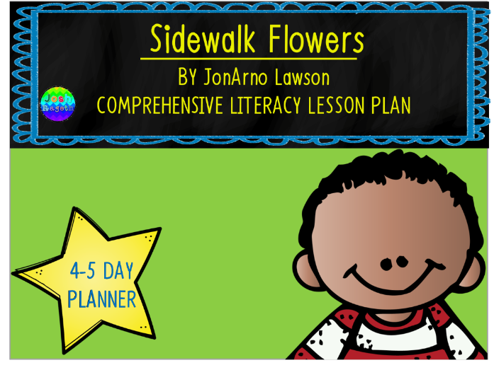 Sidewalk Flowers by JonArno Lawson 4-5 Day Lesson Plan and Activities