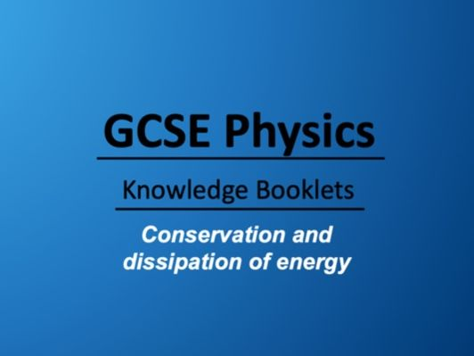 Conservation and  Dissipation of Energy Knowledge Booklet