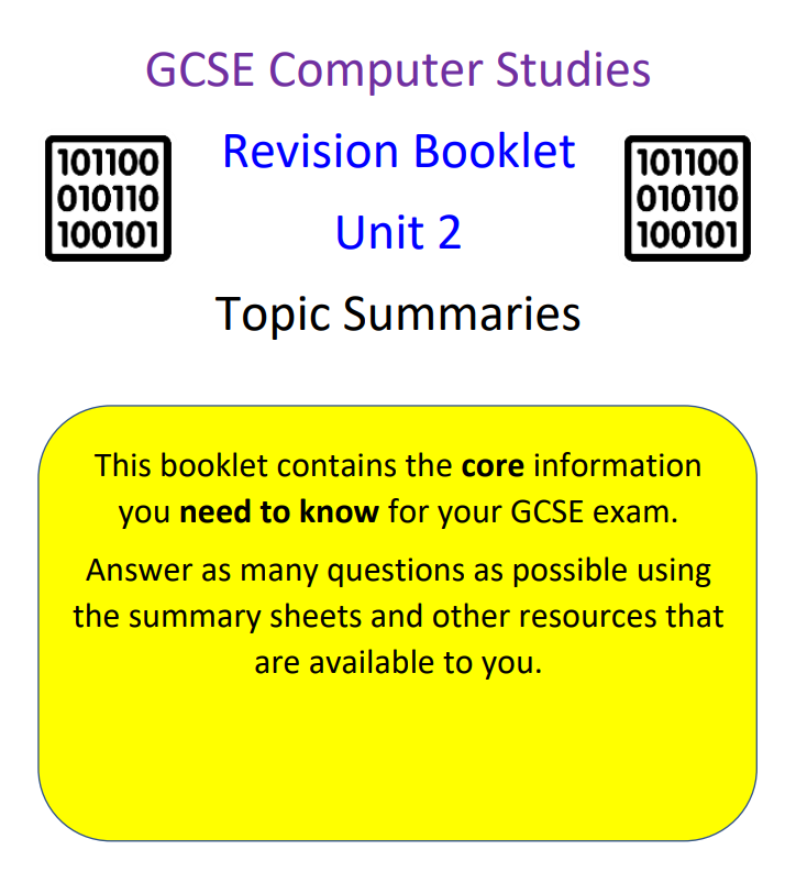 OCR GCSE Unit 2 Summary Sheets Booklet for GCSE Computer Studies Revision