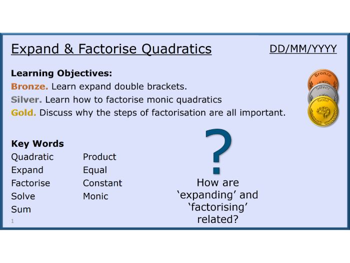 Algebra 22/31 Expand & Factorise Quadratics