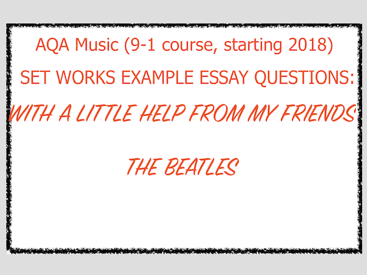 With a Little Help from my Friends Essay Questions and Answers GCSE Music