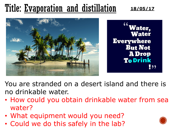 Evaporation and distillation - complete lesson (KS3)