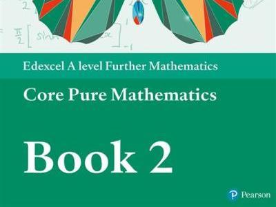 A-level Core Pure Mathematics Year 2/A2