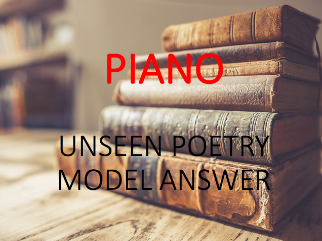 Model Answer: Unseen Poetry - Piano