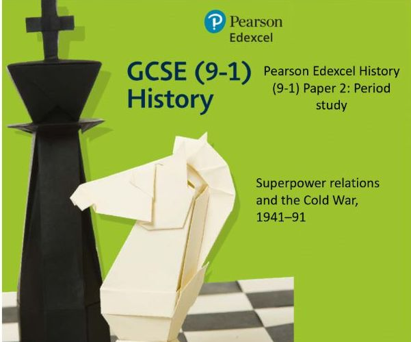Pearson Edexcel History (9-1) Paper 2: Period study - Superpower relations and the Cold War, 1941–91