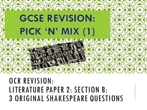 OCR Revision Questions: Literature Paper 2: Shakespeare (Romeo and Juliet)