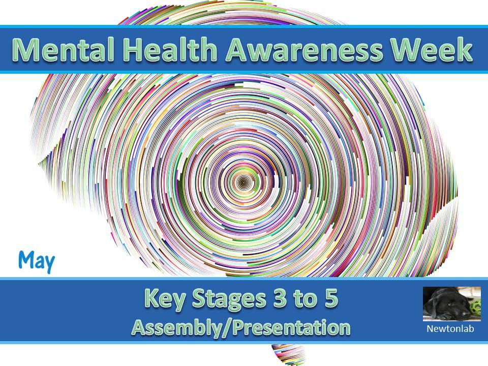 Mental Health Awareness Week - Key Stages 3 to 5