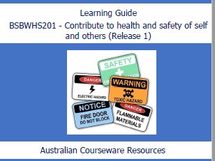 BSBWHS201 - Contribute to Health & Safety