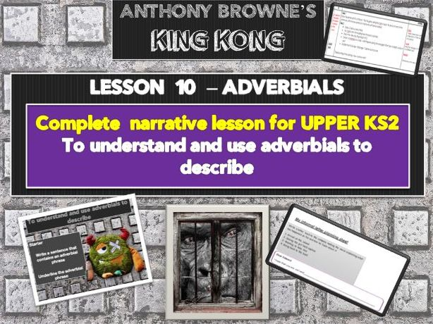 KING KONG - LESSON 10 - ADVERBIALS