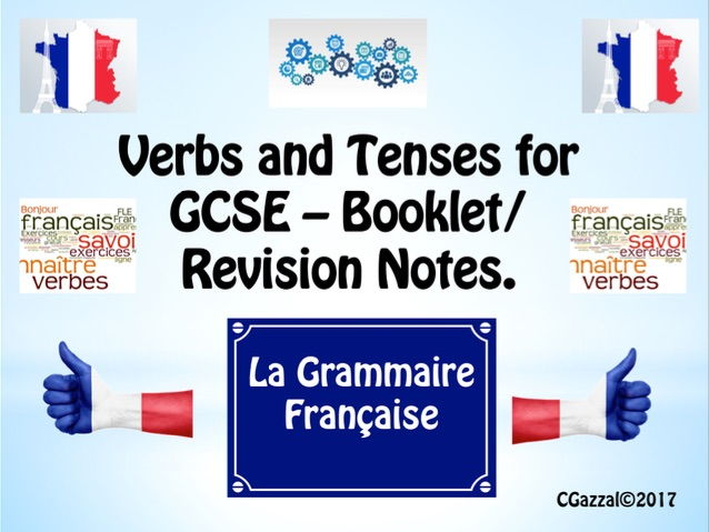 French GCSE Tenses Revision Sheets and/or Booklet.