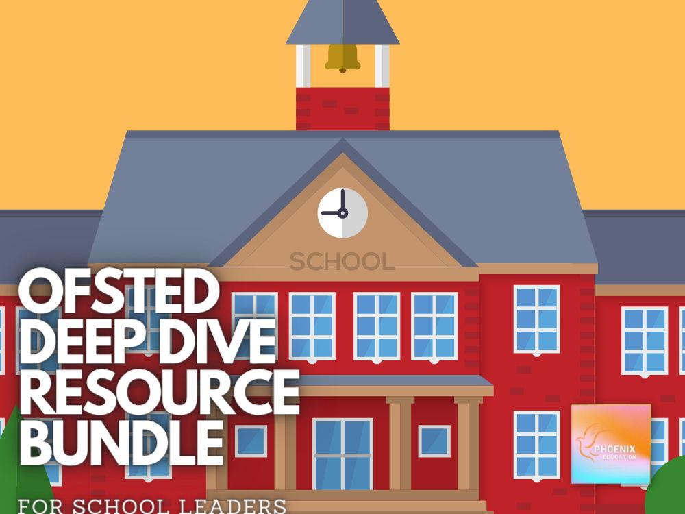 Ofsted Deep Dive Bundle