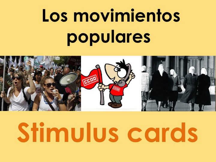 New A Level Spanish Stimulus cards on Movimientos populares