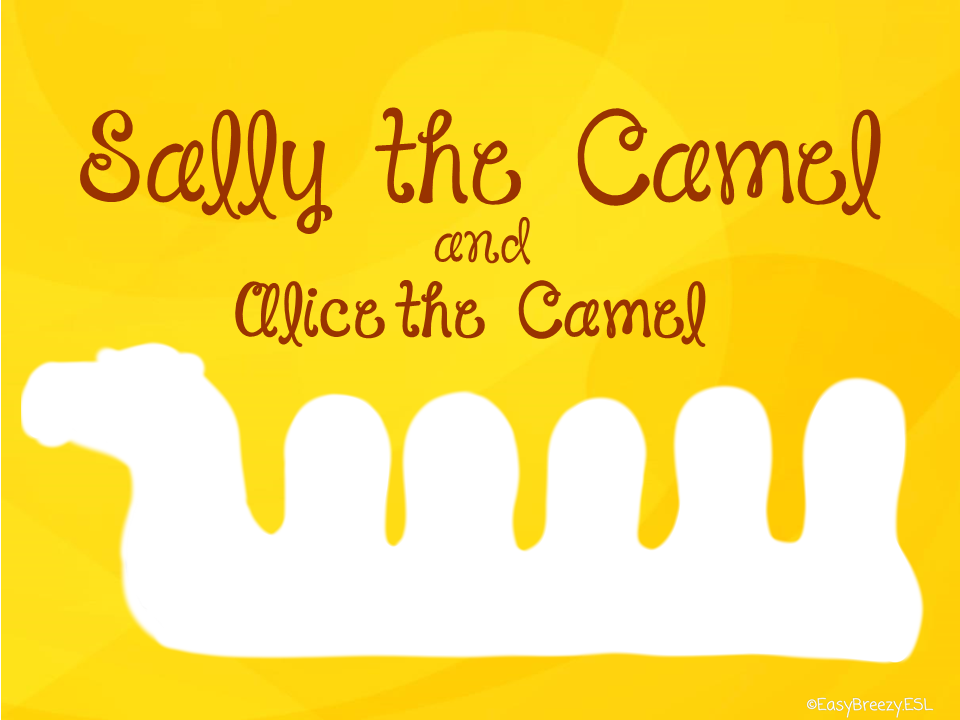 Sally the Camel / Alice the Camel