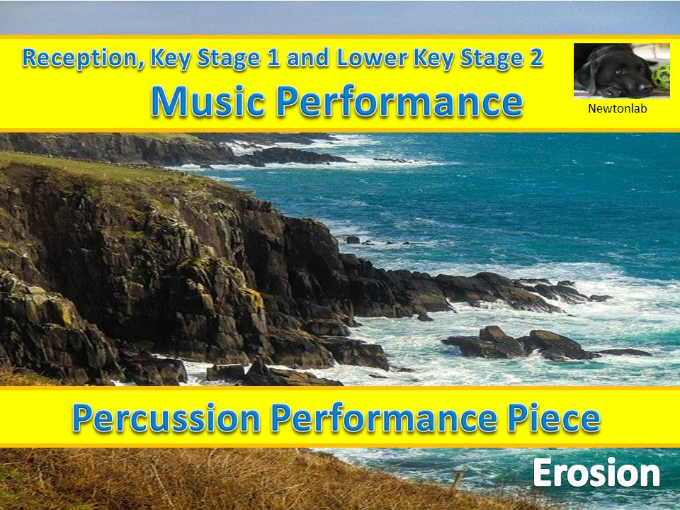 Simple Percussion Performance Piece-Erosion - Reception, Key Stage 1 and Lower Key Stage 2