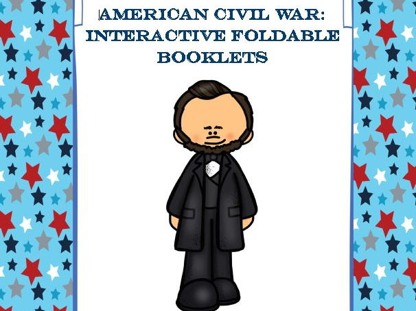 American Civil War Interactive Foldable Booklets