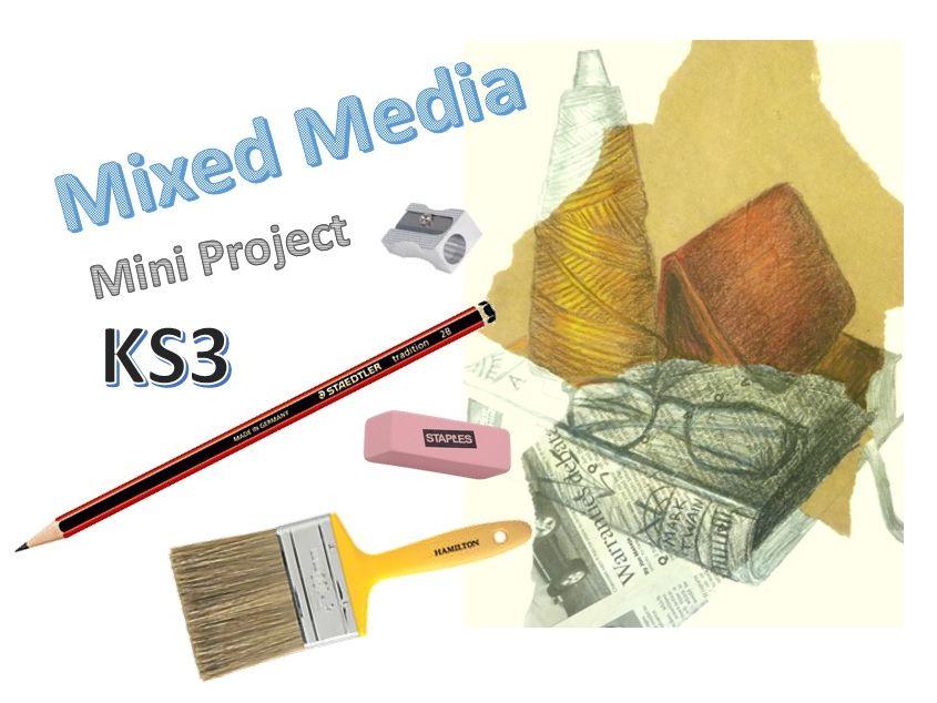 Mixed Media in Art KS3 (4 lessons)