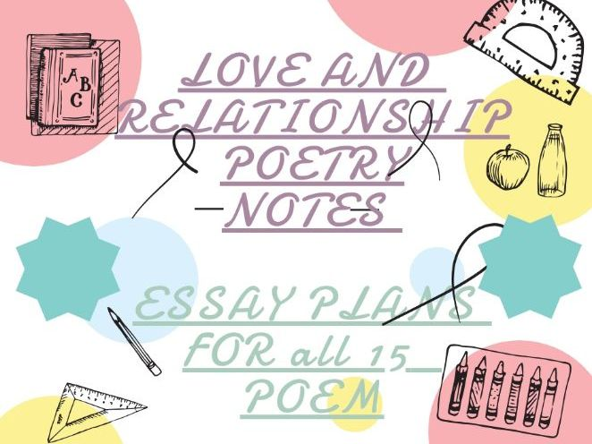 LOVE AND RELATIONSHIPS essay plans for all 15 poems