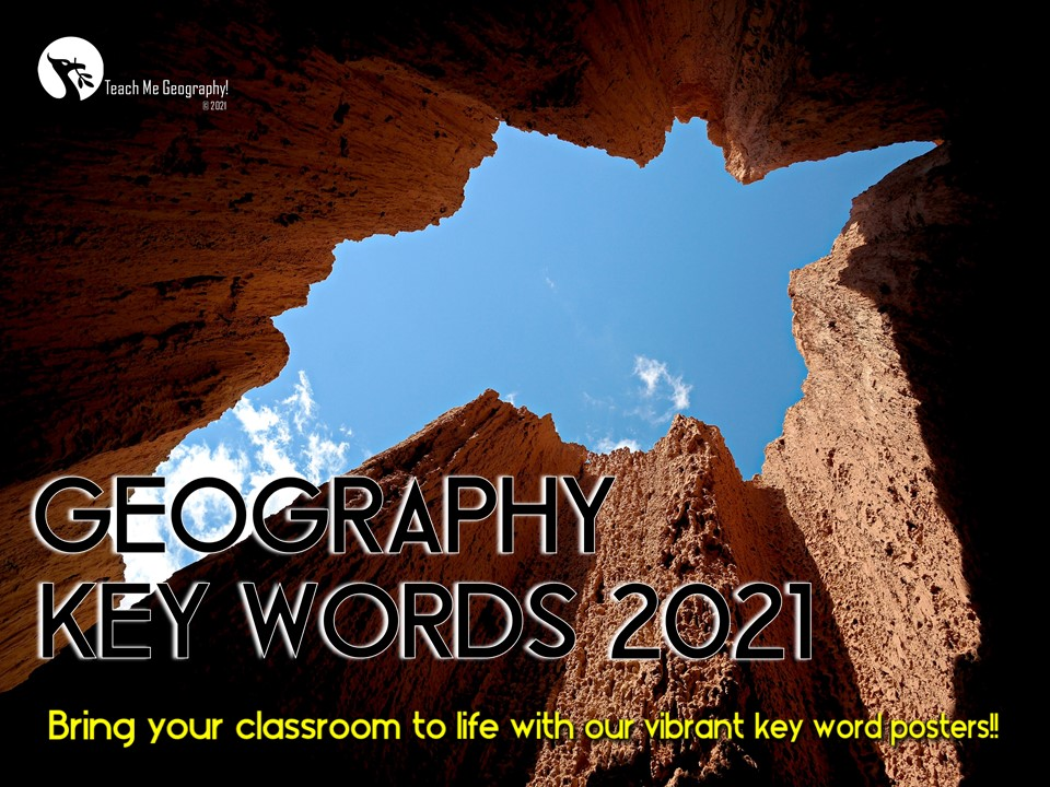 Geography Key Words 2021 - 100 POSTERS - Teach Me Geography