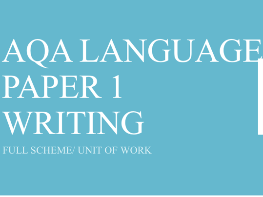 AQA Language Paper 1 Writing Scheme