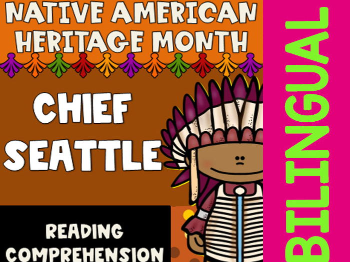Native American Heritage Month - Chief Seattle - Worksheets and Reading - Dual