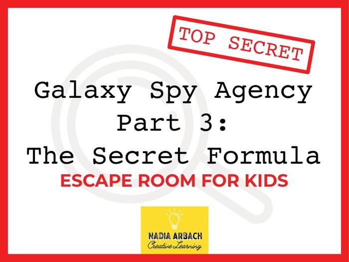 Galaxy Spy Agency Part 3: The Secret Formula - Escape Room Activity
