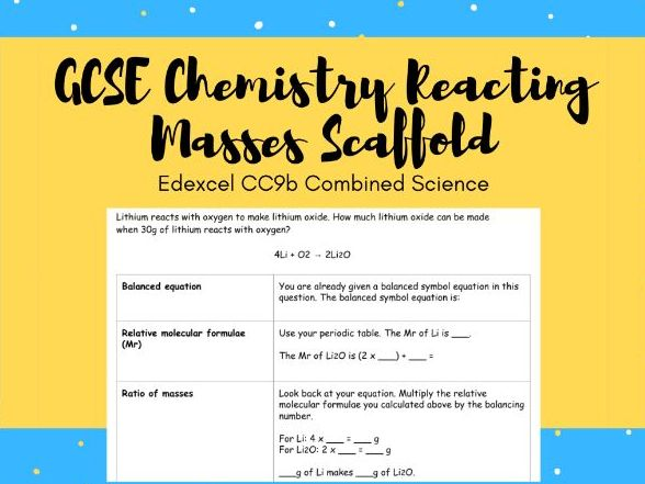 CC9b Reacting Masses Calculation Scaffold (Edexcel GCSE Combined Science Chemistry)
