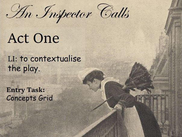 'An Inspector Calls' Act One Unit of Work