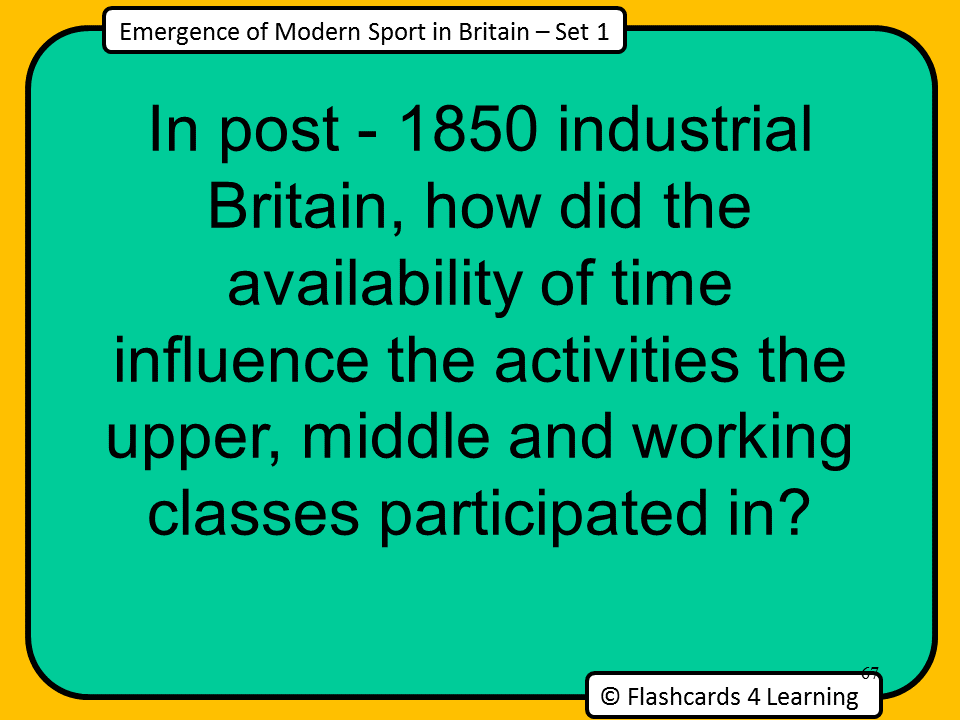 A Level PE (2016): Emergence and evolution of modern sport in Britain - Question Cards (Set 1)