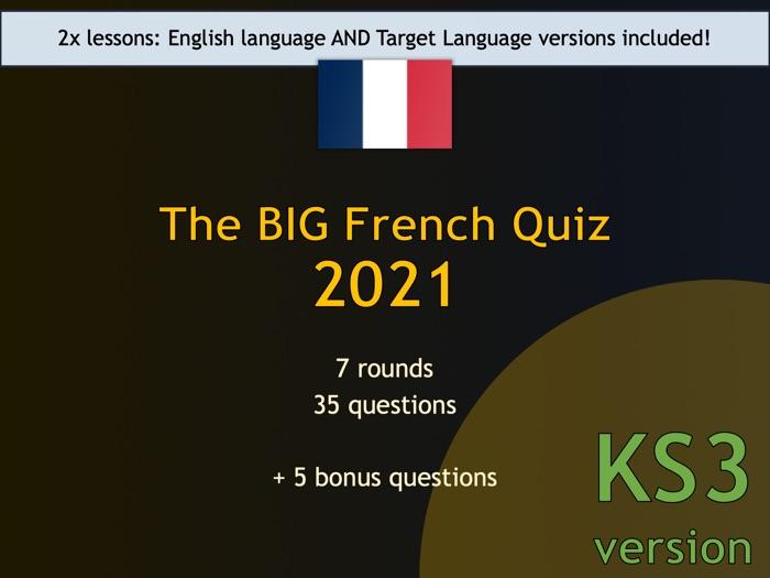 The BIG French Quiz 2021 (KS3 version)