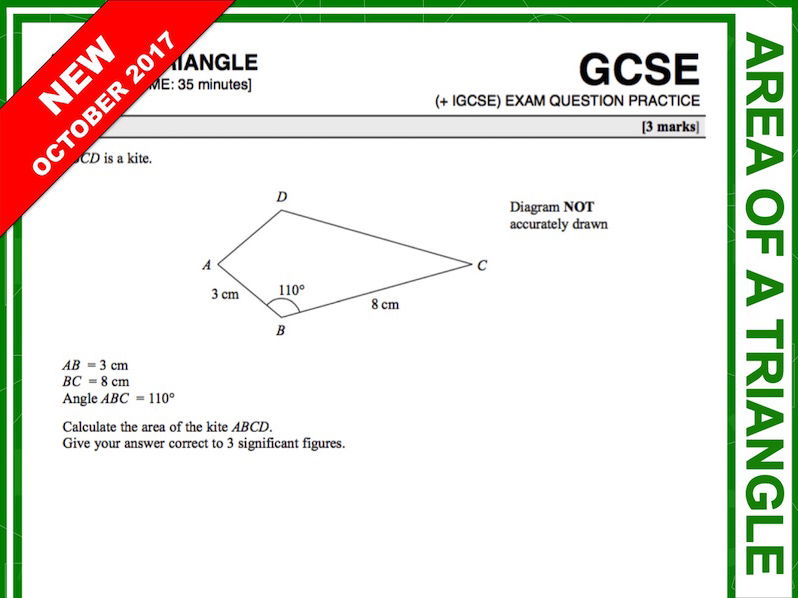 GCSE 9-1 Exam Question Practice (Area of a Triangle - Higher)